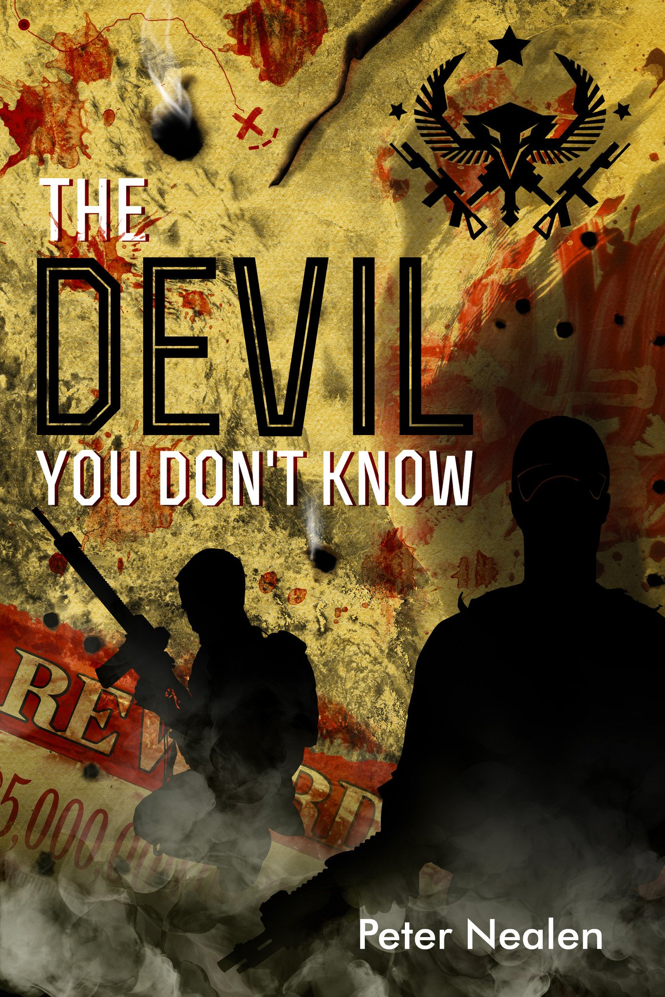 The Devil You Don't Know by Peter Nealen