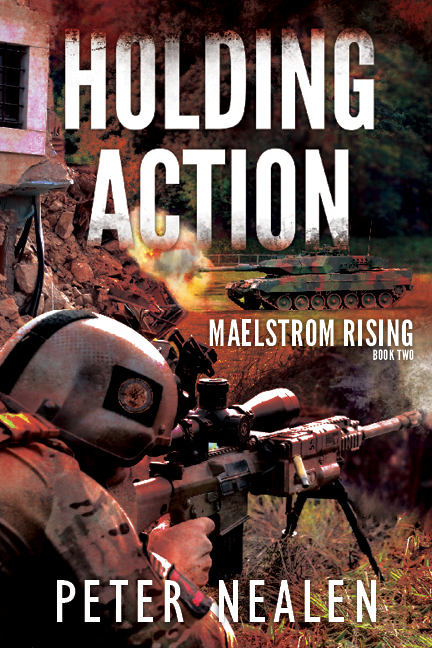 Maelstrom Rising by Peter Nealen