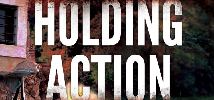 Holding Action Prologue