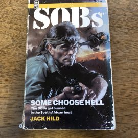 SOBs – Some Choose Hell